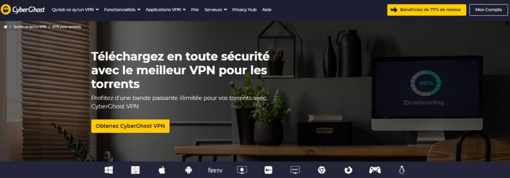 VPN pour télécharger des torrents CyberGhost